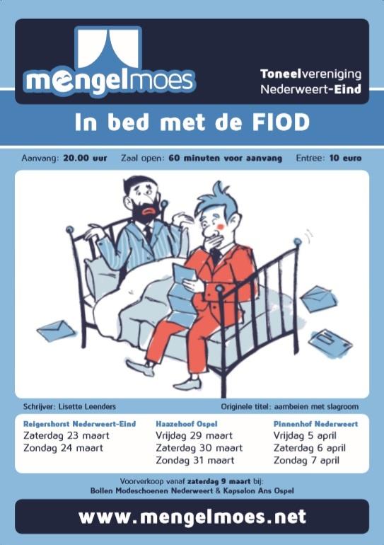 Laatste kans om ons avondstuk 'In bed met de FIOD' te zien!!
